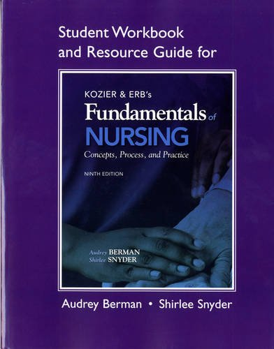 9780138024666: Student Workbook and Resource Guide for Kozier & Erb's Fundamentals of Nursing (Student Workbook & Resource Guide for Kozier & Erb's Fundamentals of Nursing)