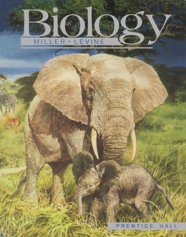 Biology (Student Edition): Kenneth R. Miller,