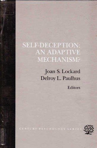 9780138031725: Self-Deception: An Adaptive Mechanism (Century Psychology Series)