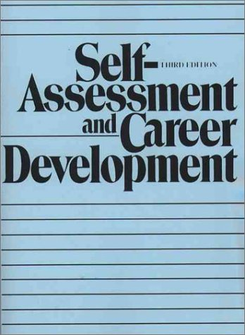 9780138031800: Self-Assessment and Career Development (3rd Edition)