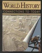 9780138032715: World History: Connections to Today
