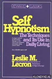 9780138033392: Self Hypnotism: The Techniques and Its Use in Daily Living