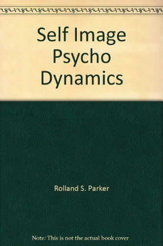 9780138034528: Title: Self Image Psycho Dynamics