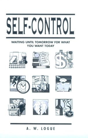 9780138037505: Self Control: Waiting Until Tomorrow for What You Want Today