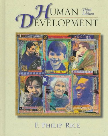 9780138052768: Human Development: A Life-Span Approach