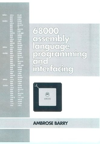 9780138056803: 68000 Assembly Language Programming and Interfacing: A Unique Approach for the Beginner