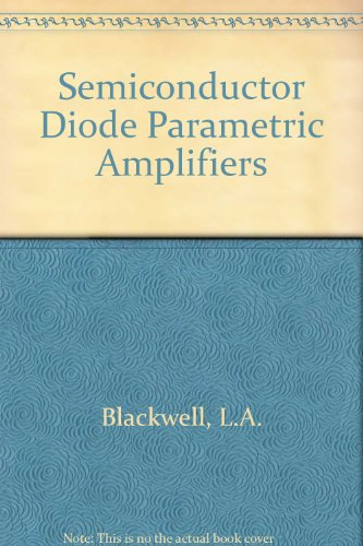 9780138061906: Semiconductor-Diode Parametric Amplifiers.