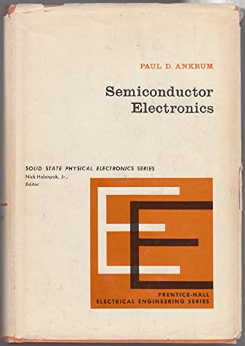 9780138062576: Semiconductor Electronics (Prentice-Hall electrical engineering series. Solid state physical electronics series)