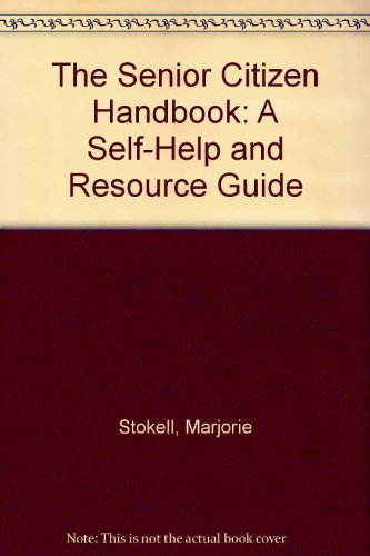 9780138065140: The Senior Citizen Handbook: A Self-Help and Resource Guide