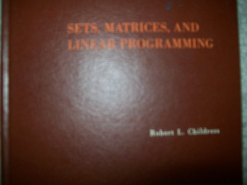 Sets, Matrices and Linear Programming