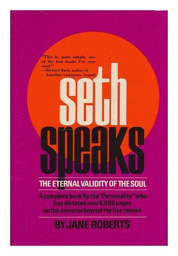 9780138072063: Seth Speaks: The Eternal Validity of the Soul