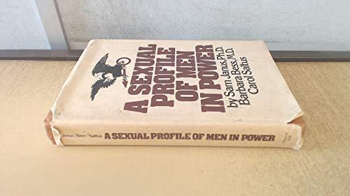 A sexual profile of men in power: Sam Janus, Ph.D.,