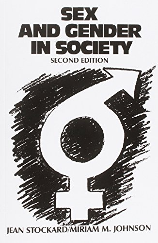 Sex and Gender in Society: Jean Stockard; Miriam