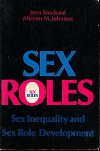 9780138075606: Sex Roles: Sex Inequality and Sex Role Development (Prentice-Hall sociology series)