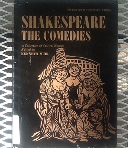 9780138076931: Shakespeare: The Comedies : A Collection of Critical Essays (Spectrum 20th Century Views)