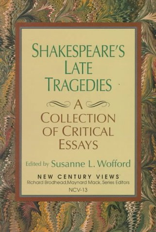 9780138078195: Shakespeare's Late Tragedies: A Collection of Critical Essays