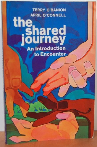 9780138078348: The shared journey;: An introduction to encounter
