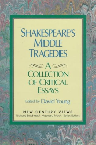 9780138078843: Shakespeare's Middle Tragedies: A Collection of Critical Essays (New Century Views)