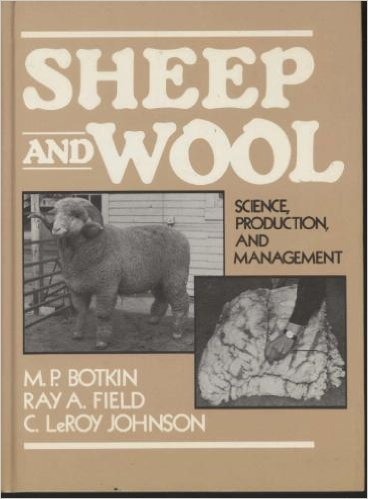 9780138084943: Sheep and Wool: Science, Production and Management