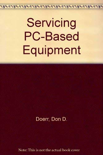 9780138088903: Servicing Pc-Based Equipment