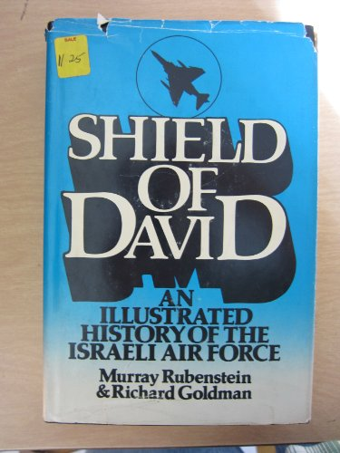 9780138089078: Shield of David: An illustrated history of the Israeli Air Force
