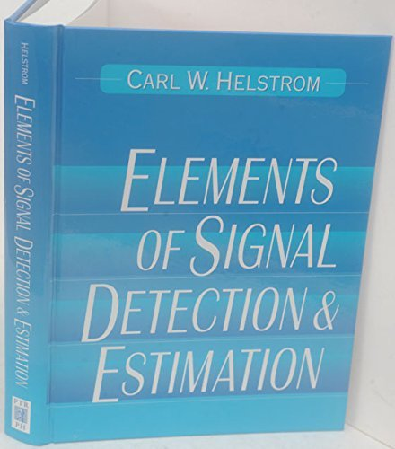 9780138089405: Elements of Signal Detection and Estimation
