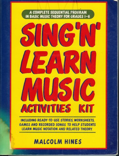 9780138094010: Sing N Learn Music Activities Kit: A Complete Sequential Program in Basic Music Theory