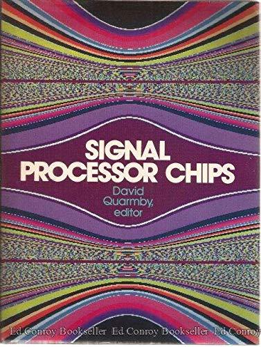 Signal Processor Chips: Quarmby, David