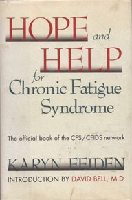 9780138097080: Hope and Help for Chronic Fatigue Syndrome: The Official Guide of the CFS/CFIDS Network