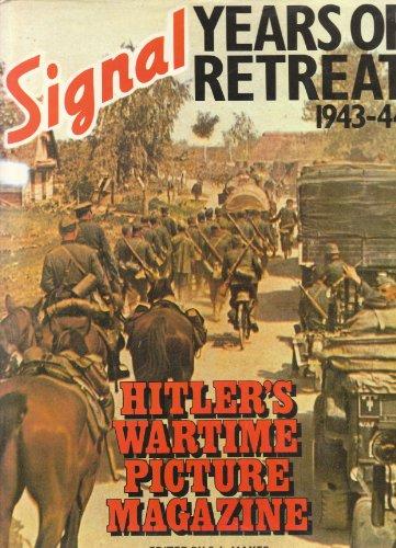 9780138100285: SIGNAL YEARS OF RETREAT 1943- 44