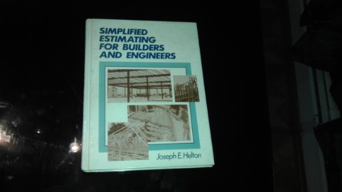 9780138101442: Simplified Estimating for Builders and Engineers