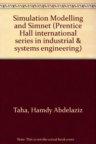 9780138102357: Simulation Modeling and Simnet (Prentice-Hall International Series in Industrial and Systems Engineering)