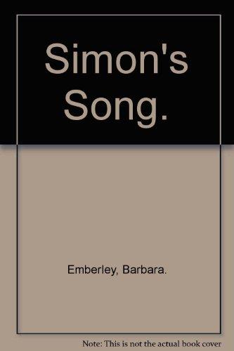 Simon's Song. (0138104166) by Emberley, Barbara.
