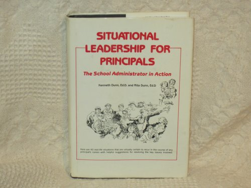 9780138107703: Title: Situational Leadership for Principals The School A