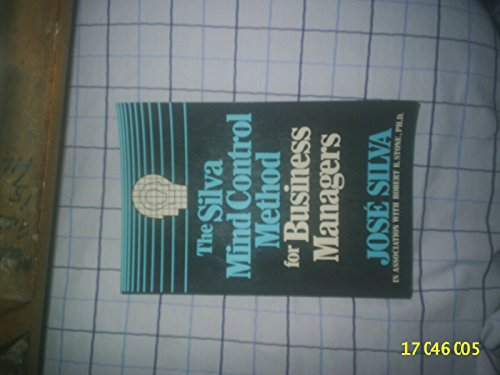 9780138110000: The Silva Mind Control Method for Business Managers