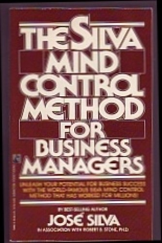 9780138110185: The Silva mind control method for business managers