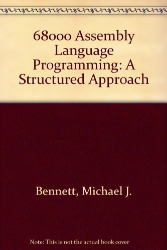 9780138113810: 68000 Assembly Language Programming: A Structural Approach