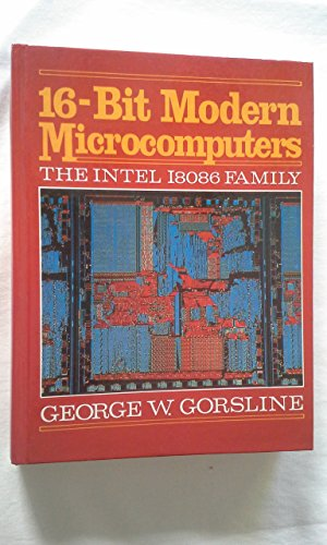 9780138114152: 16-Bit Modern Microcomputers: The Intel 18086 Family