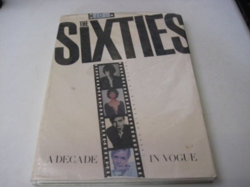 9780138116477: The Sixties: A Decade in Vogue