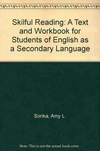 9780138124045: Skillful Reading: A Text and Workbook for Students of English as a Second Language