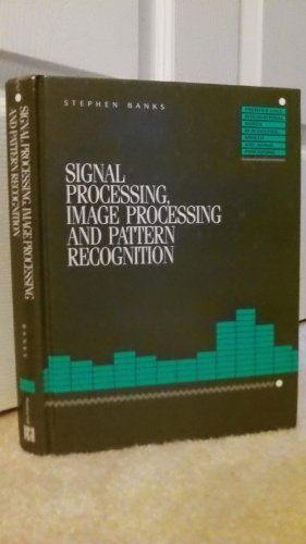 9780138125790: Signal Processing, Image Processing and Pattern Recognition (Prentice Hall International series in speech & signal processing)