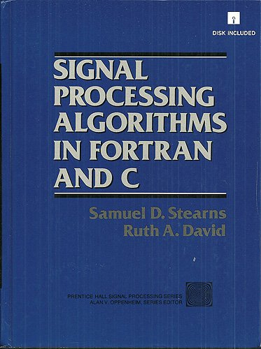9780138126940: Signal Processing Algorithms in Fortran and C (Prentice-Hall Signal Processing Series)