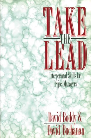 9780138128272: Take The Lead : Interpersonal Skills for Project Managers