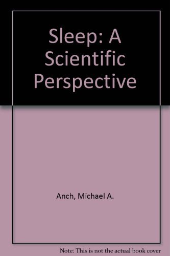 9780138129187: Sleep: A Scientific Perspective