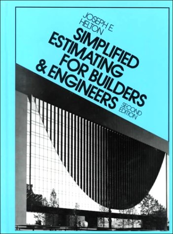9780138129675: Simplified Estimating For Builders And Engineers (2nd Edition)