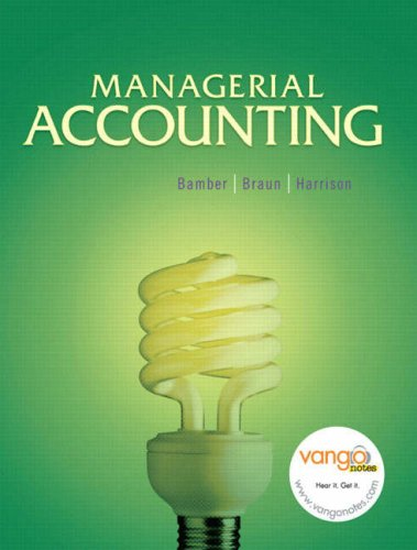 Managerial Accounting: Linda S. Bamber,