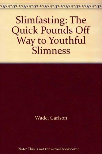 9780138130145: Slimfasting: The Quick Pounds Off Way to Youthful Slimness