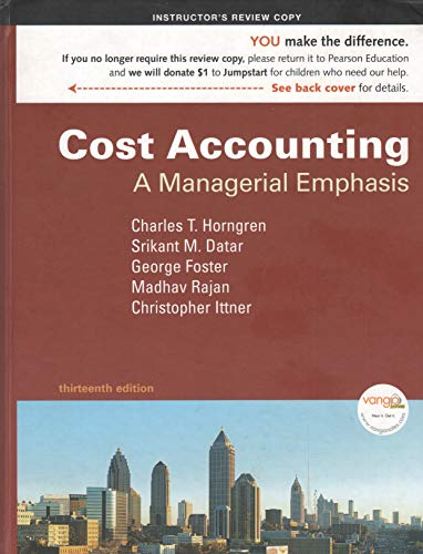9780138130459: Cost Accounting, A Managerial Emphasis (Instructor's Edition)