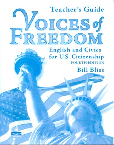 Voices of Freedom: Teacher's Edition (4th Edition): Bill Bliss