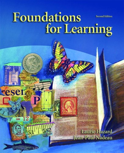 Foundations for Learning (2nd Edition): Laurie L. Hazard, Jean-Paul Nadeau